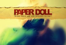 Paper Doll / Paper Doll What price are you willing to pay? Goodreads: http://bit.ly/1TpsCN1 Facebook: facebook.com/PaperDollNovel/ Website: http://bit.ly/1mPtXj7