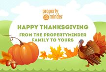 PropertyMinder Loves Thanksgiving / Happy Thanksgiving from all of us at PropertyMinder. Have a lovely (and delicious) day with your family and friends!