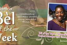 Bèl of the Week / A celebration of beautiful people doing beautiful thing. / by Senica - Skin Care Products