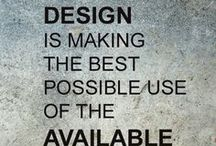 Design & Interior Quotes / Powerful words of wisdom in the fields of interior & design.