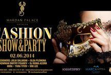 Fashion Show & Party / 02 Haziran 2014 tarihinde Mardan Palace'da Moda Rüzgarı Esecek..! | Последние веяния моды в отеле Мардан Палас