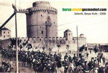 Eski Selanik Fotoğrafları / Selanik ile ilgili fotoğraf ve belgeler