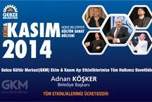 EKİM & KASIM 2014 KÜLTÜR SANAT ETKİNLİKLERİ / EKİM & KASIM 2014 KÜLTÜR SANAT ETKİNLİKLERİ