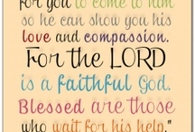 Words to Live By / Inspirational quotes and Scripture verses.