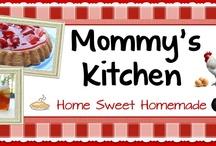 >~Mommy's Kitchen~< / by Patsy Bullard