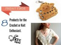 Products I love for crochet or knit