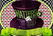 Hatter's Ball Murder Mystery Party / This board is a collection of fun ideas for hosting your own Hatter's Ball Bash - particularly, the My Mystery Party game: http://mymysteryparty.com/hatters-ball-a-murder-mystery-game/