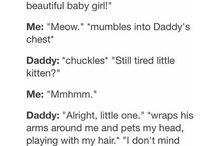 Daddy <3 / He is my Daddy! MINE!