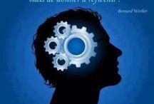 Réflexions, citations, choix de vie, bonheur, ambition, rêves / Citations parlantes, pleines de sens et invitant à la découverte de la vie et de l'esprit