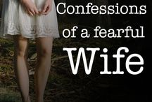 Confessions of a fearful wife