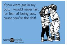 Fart jokes / by Missy Woessner Munson