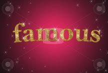 Famous ----------->