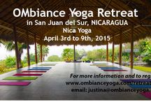 OMbiance Yoga Retreat in Nicaragua - April 2015 / Details about the upcoming OMbiance Yoga Retreat at Nica Yoga, Nicaragua