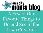 Things to do in the Iowa City Area / Our favorite places to go and things to do in Iowa City, Iowa.
