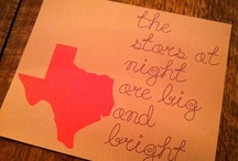 Texas / Although I Love living in, Tennessee, Texas will always be my Home.