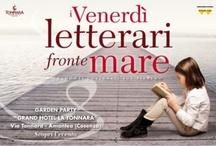 I Venerdì letterari ... fronte mare ... / EVENTO GRATUITO Gli ospiti del Grand Hotel La Tonnara, i cittadini di Amantea e dei paesi della provincia di Cosenza e della Calabria sono invitati a partecipare.