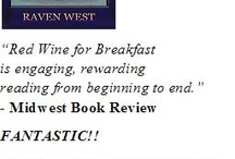 Book Reviews / Select reviews of my novels Red Wine for Breakfast, First Class Male and Undercover Reunion. To read a complete list of reviews, please visit my webpage at: http://ravenwest.net/raven/rw_reviw.htm