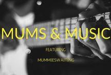 mums & music