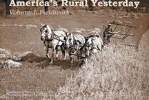 Picturing our Rural Yesterday / America's Rural Yesterday picture books feature fascinating black and white photographs depicting how rural America farmed and lived from the late 1800s to 1940s.