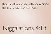 Niggalations
