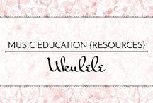 Ukulele - Music Education {Resources}