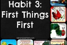 Leader in Me Habit 3: First Things First