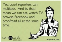 Court Reporters Always Get the Last Word / by Candyce Bradbury
