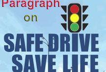 Paragraph on 'Safe Drive Save Life' for Madhyamik | Higher Secondary - 2018