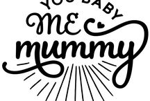 You Baby & Me Mummy