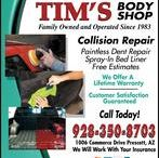 Tim's Auto Body / Tim's Auto Group was established in 1983 in the beautiful town of Prescott Arizona. We are and have always been a family owned and operated business. Tim's Auto Group has always been very involved in our community. We believe it is just as important to give back to our community as it is to run a successful, local business.