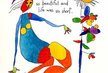 The Story People / These area a set of wonderfully colourful drawings by Brian Andreas, with the most exquisite and poetic insights into life and love. Truly inspirational.