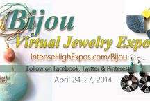 Bijou Virtual Jewelry Expo / The Bijou Virtual Jewelry Expo is a 4-day online event, from April 24-27th, that will feature beautifully designed jewelry from jewelry designers across the country. http://intensehighexpos.com/bijou/ ,  https://www.facebook.com/BijouVirtualJewelryExpo , https://twitter.com/IntenseHighExpo