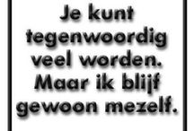 Quotes  / Teksten / by Roxánne Weet ik wel.!!