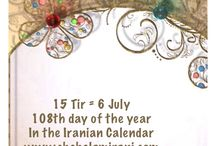 15 Tir = 6 July / 108th day of the year In the Iranian Calendar www.chehelamirani.com
