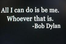 Bob Dylan--for my friend Pete / . / by Elaine Ellington