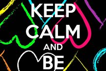 Quotes / Keep calm and different quotes I like
