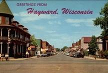 History / History of Hayward, Wisconsin