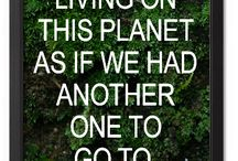 Saving the Planet / We have work to do around sustainability ... shall we dig in?