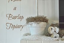 All things burlap / by Wanda Stanley