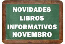 Informativos NOVEMBRO 2016 / Novidades de INFORMATIVOS da Biblioteca Ánxel Casal NOVEMBRO 2016