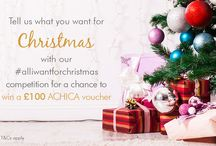 #ALLIWANTFORCHRISTMAS COMPETITION / We are giving away an £100 ACHICA voucher for the next four weeks. In order to be in with a chance to win, simply click onto the ACHICA Christmas Shop, and share a direct link to the gift you would most like and tell us why it is all you want for Christmas. Share your link, accompanied by your comment and the hashtag #AllIWantForChristmas on our dedicated facebook post >http://bit.ly/1LxdJFT Click here for full terms & conditions > http://bit.ly/1OCdux6 / by ACHICA
