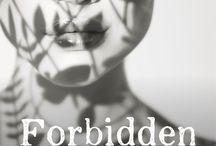 Forbidden Colours / Romantic medical thriller - Released December 8th 2016