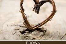 Color - Brown / Brown says stability, reliability, and approachability. It is the color of our earth and is associated with all things natural or organic.