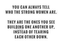 Beauty and Strength / Words of inspiration for my female friends.