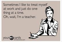Teaching ~ Funnies / by Lynn Simons