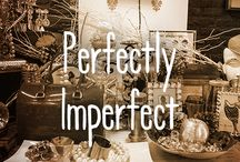 Perfectly Imperfect / Life is too short to be flawless. / by FYI TV
