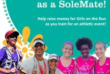 SoleMates! / The Girls on the Run SoleMates program provides adults an opportunity to raise money for Girls on the Run while training for the athletic event of their choice. SoleMates set personal goals such as running in a marathon or 10k event to raise money for Girls on the Run in their community. We are so thankful for all of our SoleMates!