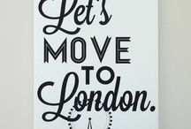 London / Let's move to London