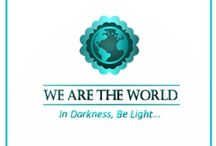 We Are The World Blogfest #WATWB / A group of bloggers around the globe who wish to share positive events. Showing how people and organization can bring light to someone else's darkness.