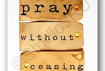 Scripture and Prayer / A collection of beautiful verses from the Bible